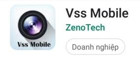 Phần mềm VSS Mobile xem camera qua điện thoại